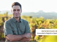 Entrevista a Alejandro López, Director Técnico de Bodegas Bilbaínas: pasado, presente y futuro de Rioja