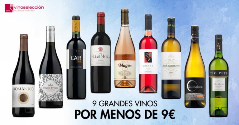 9 grandes vinos por menos de 9 €: excelente relación calidad-precio