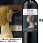 Selección Thyssen: ¿Quién está detrás? Protos Reserva 2014 + Retrato de Giovanna degli Albizzi Tornabuoni