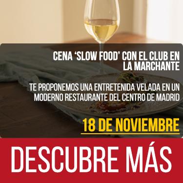 Cena 'slow food' con el Club en La Marchante